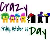 Crazy Hat & Hair Day: Friday October 24